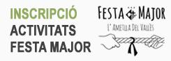 Inscripcions activitats Festa Major 2017