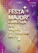 Cartell de la Festa Major de l'Ametlla del Vallès 2017