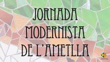Jornada Modernista de l'Ametlla del Vallès