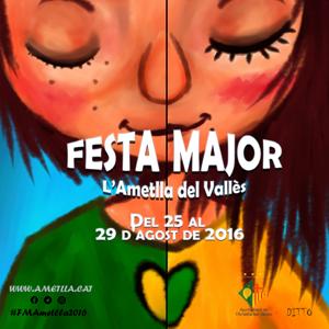 Cartell de la Festa Major de l'Ametlla del Vallès 2016